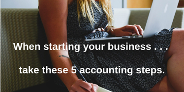 5 accounting steps for entrepreneur-593357_1280