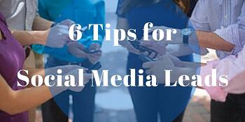 6 tips for social media leads