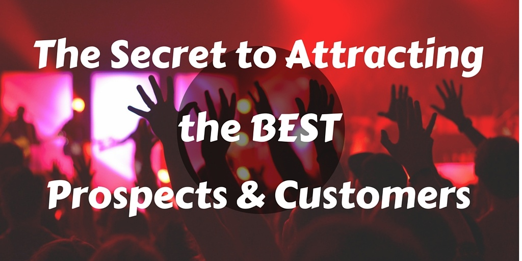 The secret to attracting the best prospects - align your services
