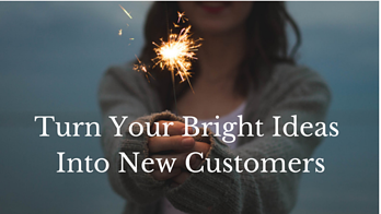 Turn your best ideas into new b2b leads online